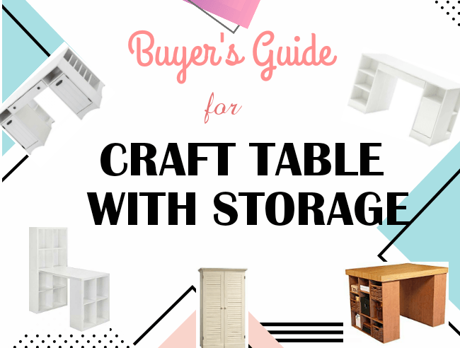 Best Craft Tables with Storage