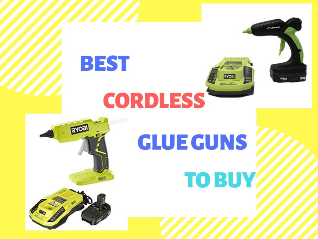 best cordless glue guns