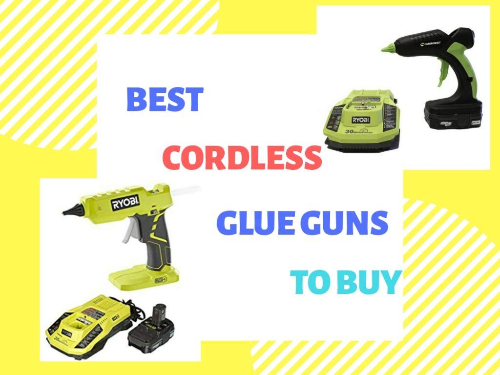 best cordless glue guns