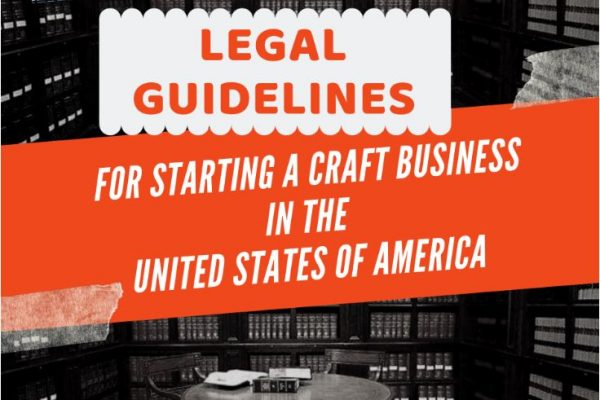 Legal-Guidelines-for-Starting-a-Craft-Business-
